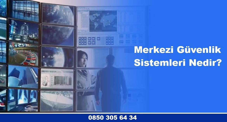 Merkezi Güvenlik Sistemleri Nedir? Faydaları Nelerdir?