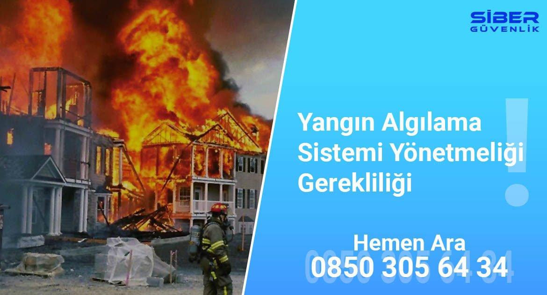 Yangın Algılama Sistemi Yönetmeliği Gerekliliği